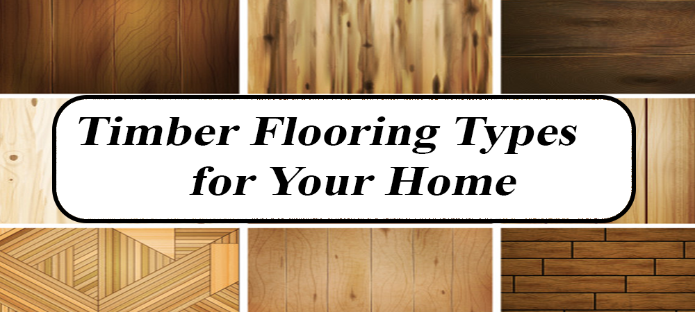 Timber Flooring Types for Your Home